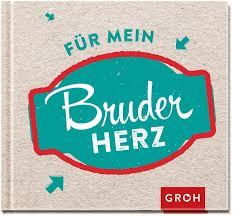 Modernes Mini Buch Für Einen Lieben Bruder Groh