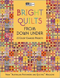 Bright Quilts from Down Under: 13 Color-Charged Projects (That ... & Bright Quilts from Down Under: 13 Color-Charged Projects (That Patchwork  Place): Australian Patchwork & Quilting Magazine: 9781564774828:  Amazon.com: Books Adamdwight.com