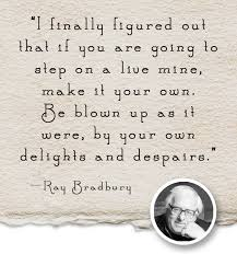 Ray Bradbury Quotes Adorable Writing Quote Ray Bradbury Ingrid Sundberg