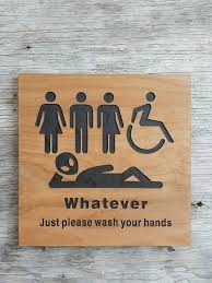Handicap Bathroom Signs Fascinating All Gender Restroom Sign Whatever Just Wash Your Hands Standing