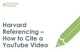How To Cite Harvard Referencing How To Cite A Youtube Video