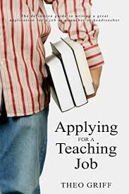 Application For Teaching Job Applying For A Teaching Job The Definitive Guide To Writing A Great