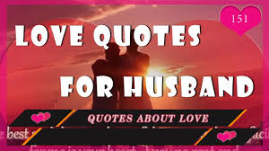 Beautiful Love Quotes For Husband Best of Love Quotes Beautiful Love Quotes For Husband YouTube