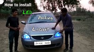 Parking Lights Car How To Install Led Parking Lights In Car At Home With Karunesh Papu