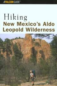 Hiking New Mexico's Aldo Leopold Wilderness by Bill Cunningham, Polly  Cunningham, Paperback | Barnes & Noble®
