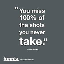"""Business Quote Classy Business Quote Of The Week """"You Miss 48% Of The Shots You Never"""