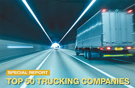 2019 Top 50 Trucking Companies Working To Stay On Top