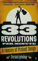 33 Revolutions per Minute: A History of Protest <b>Songs</b>, from <b>Billie</b> ...