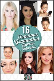 graduation makeup tutorials ideas for college and high grads by makeup tutorials at