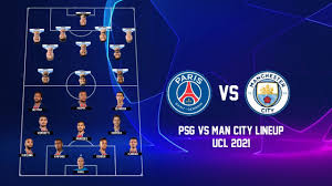 PSG Vs Manchester City Possible Lineup UEFA Champions League 2021 | PSG Vs Man  City Lineup UCL 2021 - YouTube
