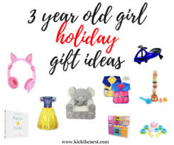 3 Year Old Girl Holiday Gift Ideas - Kick The Nest