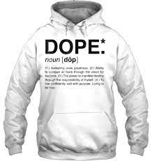 dope definition meaning accepting ones