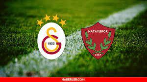 Galatasaray maçı ne zaman? Galatasaray-Hatayspor maçı saat kaçta ve hangi  kanalda? GS maçı ne zaman? İşte Muhtemel 11'ler! - Haberler
