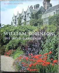 image for william robinson the wild gardener