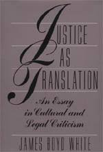 justice as translation an essay in cultural and legal criticism  justice as translation