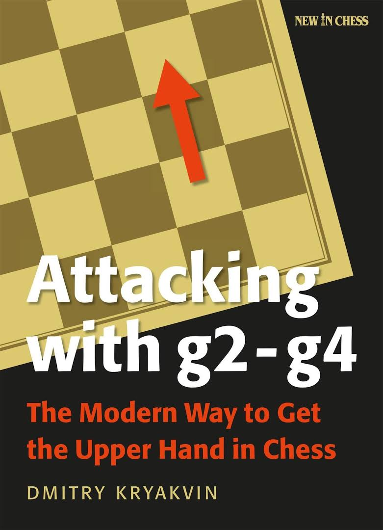Dmitry Kryakvin_Attacking with g2-g4 (PDF & PGN)  Images?q=tbn:ANd9GcRE4NXaRk3QA3b4T_uVguY0W-GFyFwV7fyCI5ZeTY-k1rmJgvdJ
