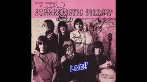 """<b>Surrealistic</b> Pillow"" Live!! <b>Jefferson Airplane</b> - YouTube"