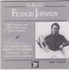 The Music Of Francis Johnson And His Contemporaries: Early 19th Century  Black Composers   Discogs