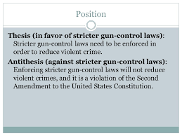 sample topic gun control english research paper ppt  position thesis in favor of stricter gun control laws stricter gun