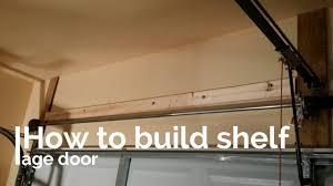 how easy to build shelf storage above garage door diy