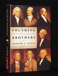 write about something that s important founding brothers essay which created a slow and painful death for one of the greatest minds in the federalist party founding brothers by joseph j ellis