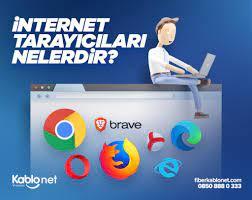 İnternet Tarayıcıları Nelerdir? » Kablonet Blog