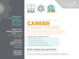 career crash course illinois institute of technology services invites you to a career crash course designed to prepare graduates the resources and tools needed to successfully conduct a job search
