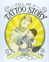 Amazoncom Tell Me A Tattoo Story 9781452119373 Alison Mcghee