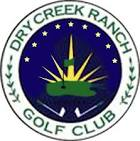 Dry Creek Ranch Golf Course - Posts | Facebook