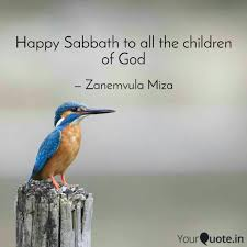 Happy Sabbath To All The Quotes Writings By Zanemvula Miza