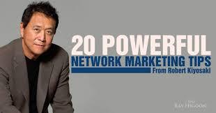 Robert Kiyosaki Quotes Unique Network Marketing Tips From Robert Kiyosaki