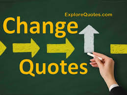 Quotes About Life Changing