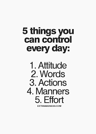 Sales Quote Of The Day Best 48 Things You Can Control Every Day Attitude Words Actions