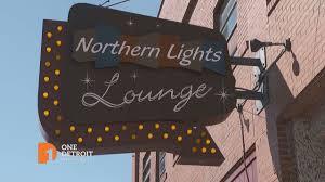 Northern Lights Lounge Northern Lights Lounge One Detroit Clip