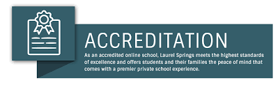 ensures that laurel springs students receive reciprocity of credits courses and grade level placements with s and universities around the world