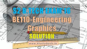 Engineering Graphics And Design Grade 10 Exam Papers Engineering Graphics Be110 University Question Paper