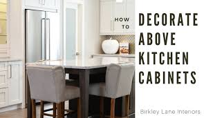 decorating above kitchen cabinets. Click Here For 10 Amazing Ideas To Decorate Above Kitchen Cabinets! No More Awkward Space Decorating Cabinets N