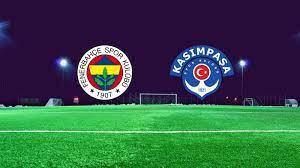 CANLI | Fenerbahçe - Kasımpaşa - Ajansspor.com