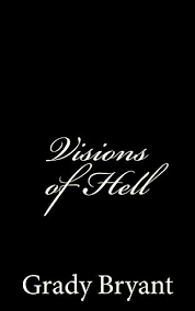 Visions of Hell eBook: Bryant, Grady: Amazon.co.uk: Kindle Store