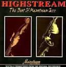 Highstream: The Best of Mainstream Jazz