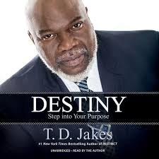 Td Jakes Quotes Magnificent Destiny Audiobook By T D Jakes Read By T D Jakes