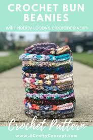 Hobby Lobby Pattern Sale Awesome Claire Bun Beanie Hobby Lobby Clearance Yarn A Crafty Concept