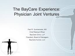 1 The Baycare Experience Physician Joint Ventures Paul R