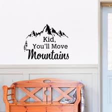 Mountain Wall Decal Dr Seuss Quote Kid You'll Move Mountains Kids Wall  Decals Quotes Rustic Wall Decor Bedroom Nursery Wall Art Sayings Q285 - -  Amazon.com