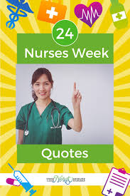 24 Nurses Week Quotes To Remind You How Awesome Nurses Are