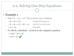 2 2 solving one step equations example 1 solve h 12