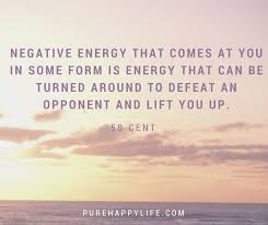 Negative Energy Quotes Classy Truth Quotes Negative Energy That Comes At You In Some