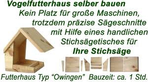 Vogelhaus Mit Anleitung Selber Bauen Ein Futterhaus F R Den Bauanleitung Vogelfutterhaus Selber Machen
