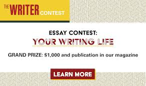 writing contests the writer write a 2 000 word essay about any aspect of the writing life any topic is fair game so long as it pertains to some aspect of writing
