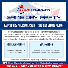 Seahawks Ticket Price Chart Premium Tailgate Game Day Party Seattle Seahawks Vs